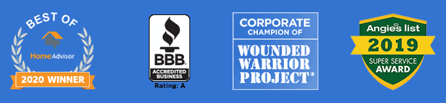 Home Advisor 2020 Winner | BBB A+ Rated | Wounded Warrior Project Corporate Champion | Angies List 2019 Winner