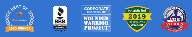 Home Advisor 2020 Winner   BBB A+ Rated   Wounded Warrior Project Corporate Champion   Angies List 2019 Winner